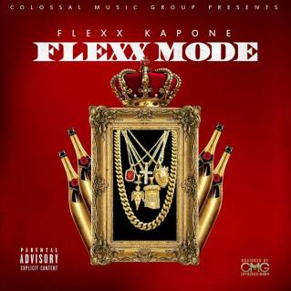 Flexx Kapone - Flexx Mode Cover